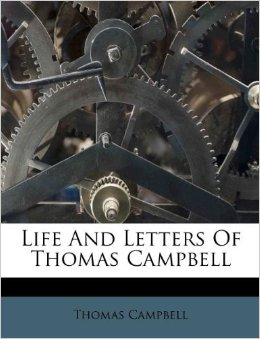 Amazon.com: Life and Letters of Thomas Campbell (9781173333300 ...