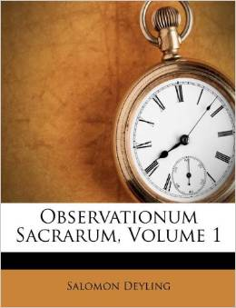 Observationum Sacrarum, Volume 1: Salomon Deyling: 9781175434319 ...